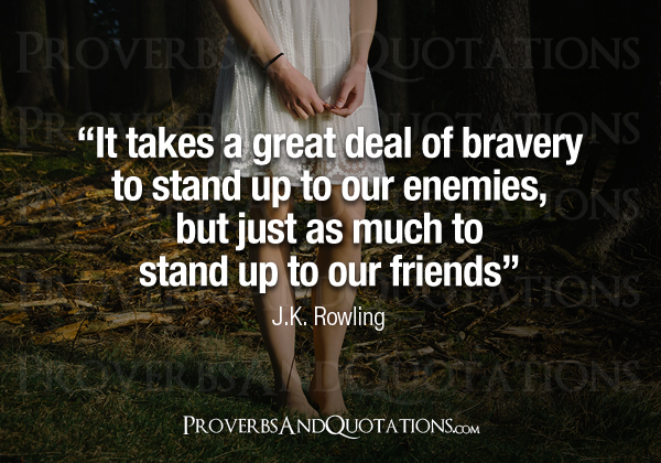 Proverbs and quotations quotes proverbs inspiring words and bravery thecheapjerseys Choice Image